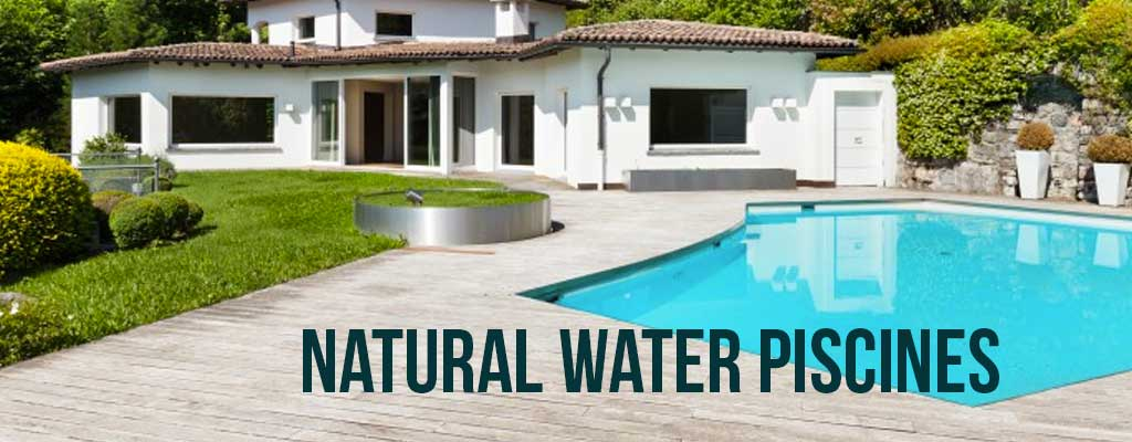 Natural water piscines
